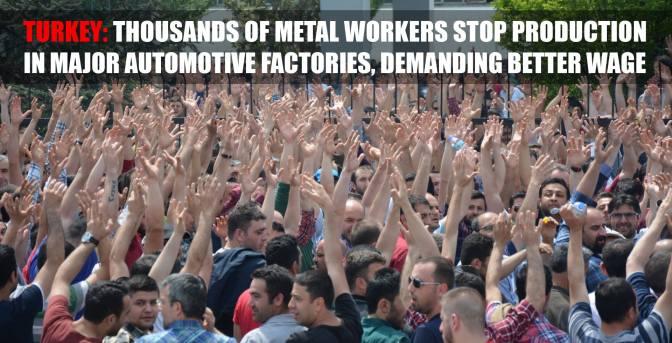 Turkish Metalworkers Strike