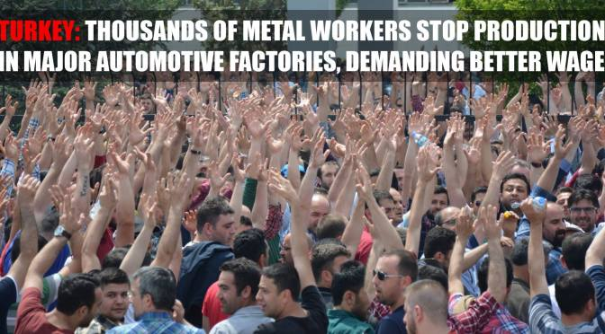 Turkish Metalworkers Strike