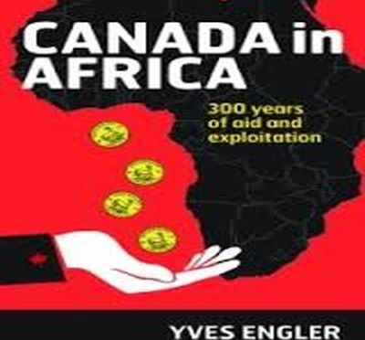 Book Launch: Canada in Africa: 300 years of aid and exploitation