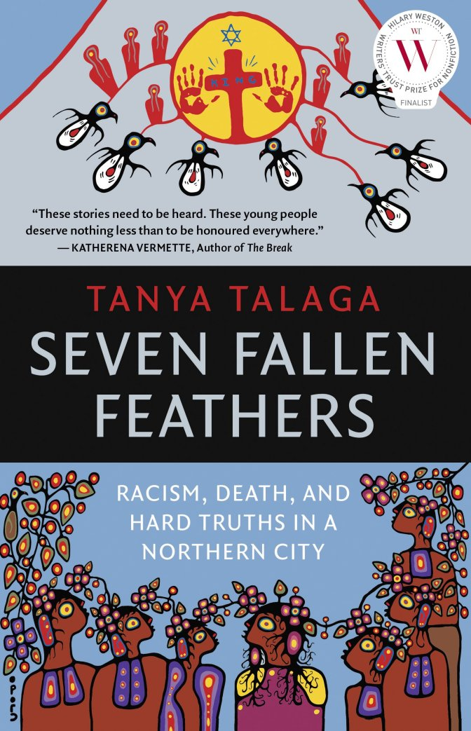 Book Review: Seven Fallen Feathers, Racism, Death and Hard Times in a Northern City